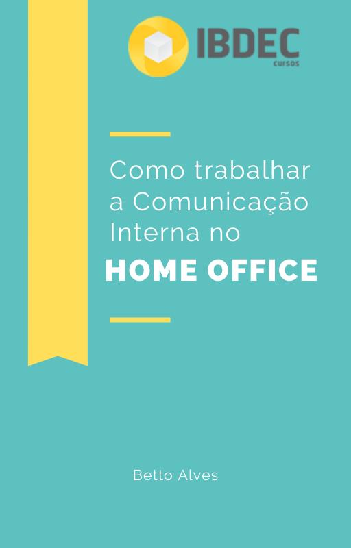 comunicação interna no home office